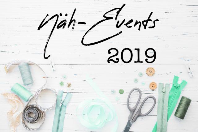 Näh-Events 2019 Kreativmesse Stoffmarkt Handarbeitsmesse
